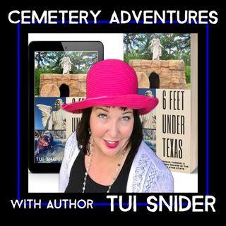 Cemetery Adventures with author Tui Snider