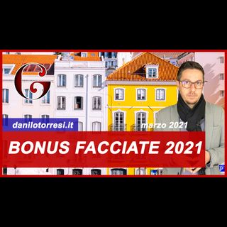 BONUS FACCIATE 2021: come funziona, cosa comprende e la cessione del credito