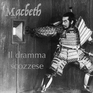Macbeth - Il Dramma Scozzese