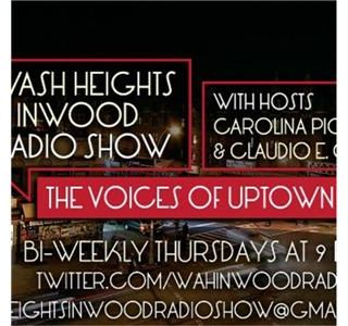 Washington Heights & Inwood Radio Show Ep 19
