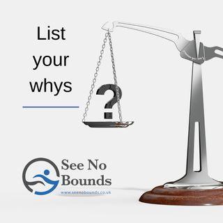 List your whys