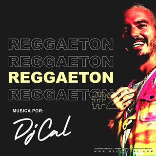 Reggaeton Mix #2