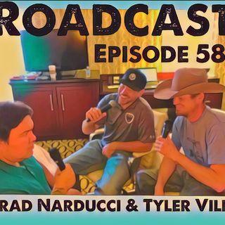 Episode 58 Brad Narducci & Tyler Viles