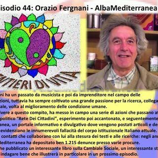 Ep44 Orazio Fergnani - AlbaMediterranea