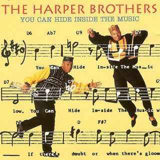 The Harper Brothers - You can hide inside the music