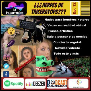 ep 12 Herpes de Triceratops