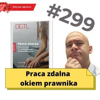 #299 Praca zdalna okiem prawnika