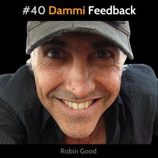 #40 Dammi feedback