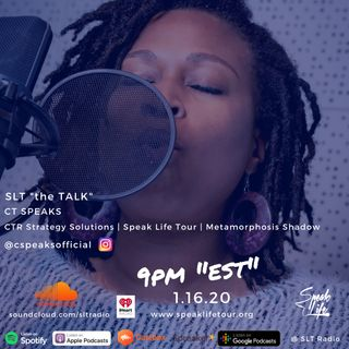 "1.16 SLT ""the TALK"" featuring CT Speaks, Founder of the Speak Life Tour"