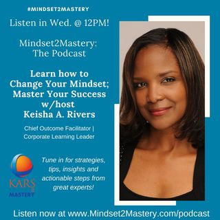 Level Set: What can you expect from Mindset 2 Mastery: The Podcast?
