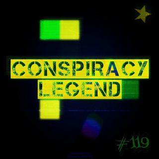 Conspiracy Legend (#119)