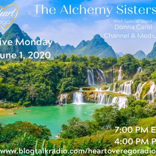The Alchemy Sisters with Donna Carol