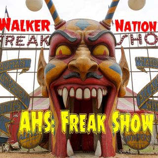 "Ep 45 ""AHS: Freak Show"" Part 2"