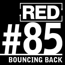 RED 085: How To Get Back On Your Feet