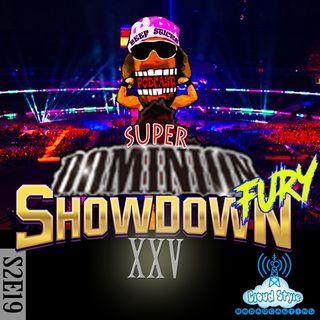 Super Dominion Fury Showdown XXV