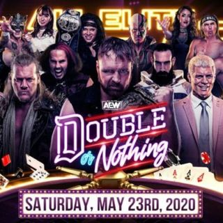 AEW Double Or Nothing 2020 Review/Recap