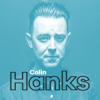 Ep 10: Colin Hanks