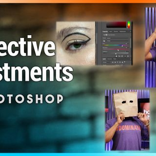 HOP 15: Selective Adjustments in Photography (Part 2)