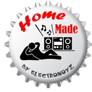 HOME MADE by ElectroNoyz