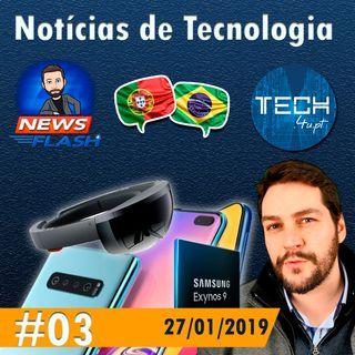 Noticias #03 - Imagens e preco S10 - S10+, Microsoft Hololens 2 e Exynos 9820