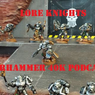 Lore Knights Pilot Episode