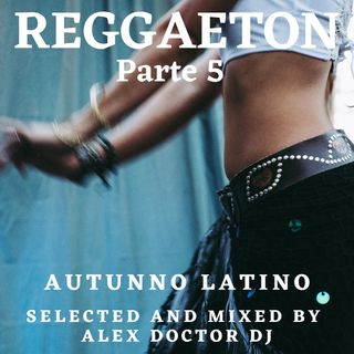 #55 - Reggaeton part 5