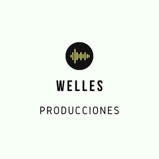Welles producciones