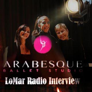 LoMar Radio Interview - Serata dedicata alla Danza con Arabesque Ballet Studio