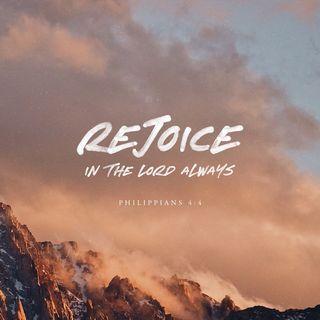 Episode 209: Philippians 4:4 (August 7, 2018)