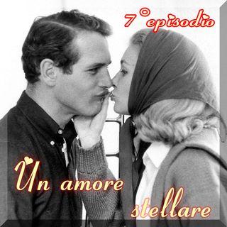 Episodio 7 - Un amore stellare (Paul Newman e Joanne Woodward)