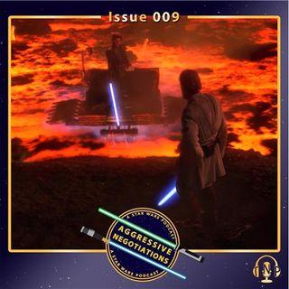Issue 009: Breaking Anakin Part 2