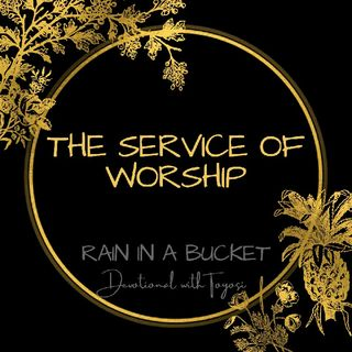 The Service Of Worship