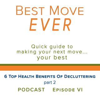 Ep 6 6 Top Health Benefits of Decluttering, part 2