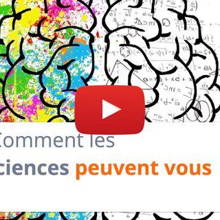 #106 - Comment les neurosciences peuvent vous aider ?