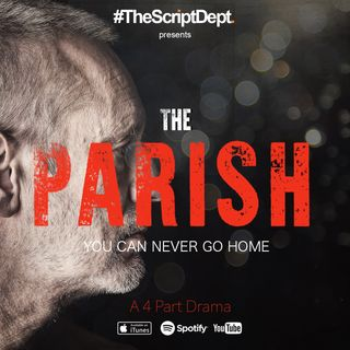 Part 1 | The Parish