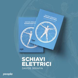 Davide Serafin legge 'Schiavi elettrici'