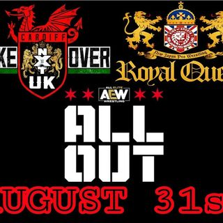 TV Party Tonight: NJPW Royal Quest, AEW All Out and NXT UK Takeover Cardiff