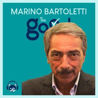 78. The Good List: Marino Bartoletti - 5 eroi che mi fanno stare bene