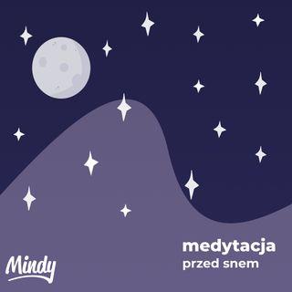 Medytacja z Mindy - medytacja przed snem