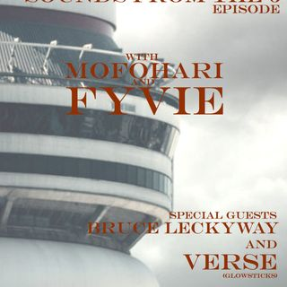131 Sounds From The 6 Episode - Verse + Bruce Leckyway