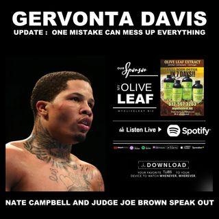 BOXER, NATE CAMPBELL (MMA, KAYLA HARRISON) JUDGE JOE BROWN ... GERVONTA DAVIS ARRESTED