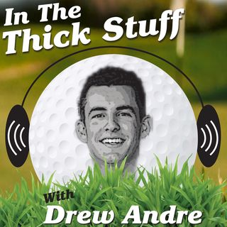 In The Thick Stuff Episode 6-Shane Ryan