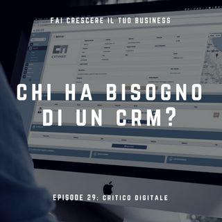 Chi ha bisogno di un CRM?