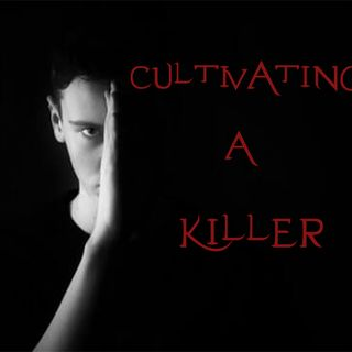 Cultivating a Killer Ep1