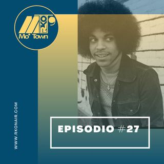 Mo'Town #27 // Stagione 2