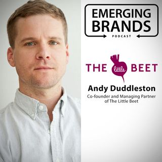 Andy Duddleston, Co-founder and Managing Partner of The Little Beet