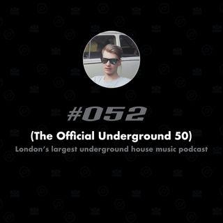 (The Underground 50 pt1) #052