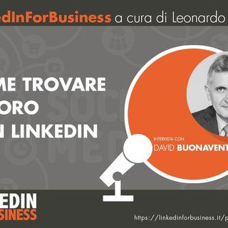 32- Come trovare Lavoro con LinkedIn - Intervista a David Buonaventura