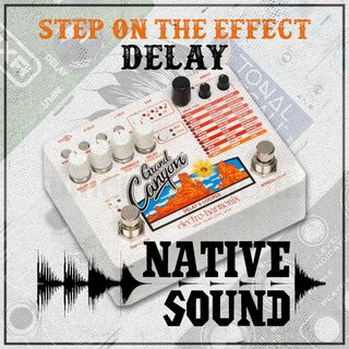 Step on the Effect: Delay