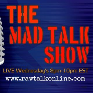 The Mad Talk Show 2/22/17